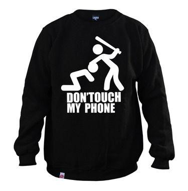 Bluza don'touch my phone - LOGIKA