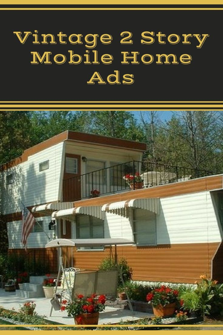 Two Story Mobile Homes Retro Home Decor Mobile Home Makeovers Mobile Home Living