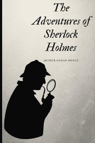 PDF DOWNLOAD The Adventures of Sherlock Holmes by Arthur Conan Doyle: by Arthur Conan Doyle Free PDF - ePUB - eBook Full Book Download Get it Free >> http://library.com-getfile.network/ebook.php?asin=197959127X Free Download PDF ePUB eBook Full Book The Adventures of Sherlock Holmes by Arthur Conan Doyle: by Arthur Conan Doyle pdf download and read online