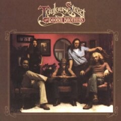 The Doobie Brothers - TOULOUSE STREET (1972)