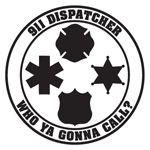 911 dispatcher Who ya gonna call? -  dispatch week with a ghostbusters theme?