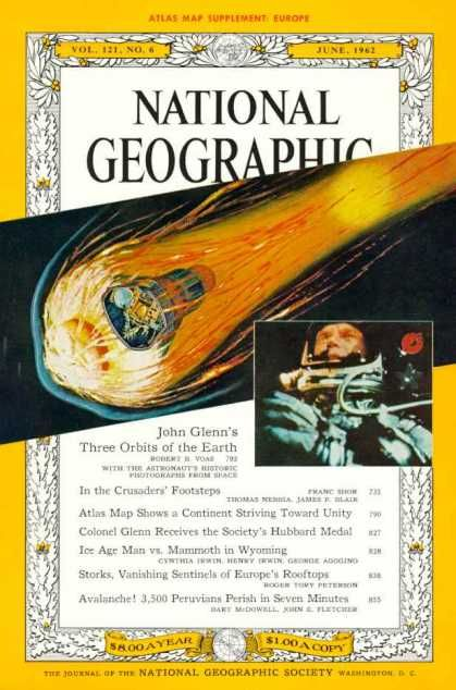 "Cover from the jornal of the National Geographic Society, portraying ""John Glenn's Three Orbits of the Earth"" (June, 1962) via @coverbrowser"