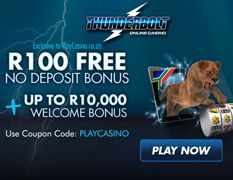 Read Our Thunderbolt Casino Review | Exclusive R100 Free  Thunderbolt casino is a brand new online casino in South Africa. New players can sign up & get a R100 free no deposit exclusively from this website.  http://www.onlinecasinosonline.co.za/thunderbolt-casino-review.html