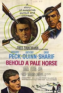 Behold a Pale Horse is a 1964 film directed by Fred Zinnemann and starring Gregory Peck, Omar Sharif and Anthony Quinn. The film is based on the novel Killing a Mouse on Sunday by Emeric Pressburger, which loosely details the life of the Spanish anarchist guerrilla, Francisco Sabaté Llopart.