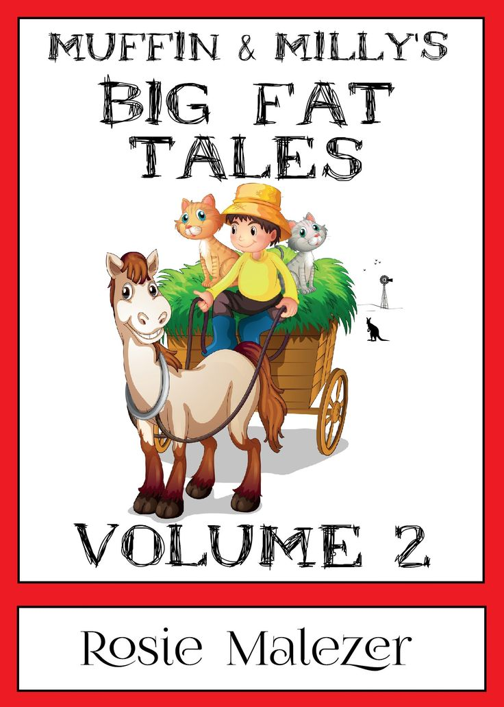 Muffin and Milly's Big Fat Tales: Volume 2