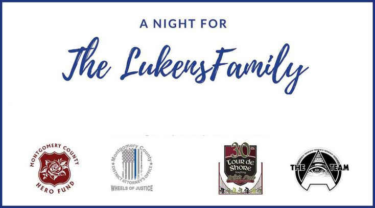 A Night for The Lukens Family fundraiser will take place on January 20, from 5-9 p.m. at the Valley Forge Casino Resort. The goal will be to raise $200,000 in support of the Lukens family