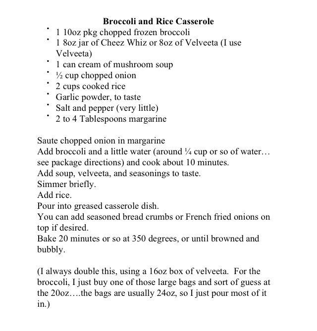 Mom's broccoli and rice casserole. Tate's just like Black Eyed Pea!