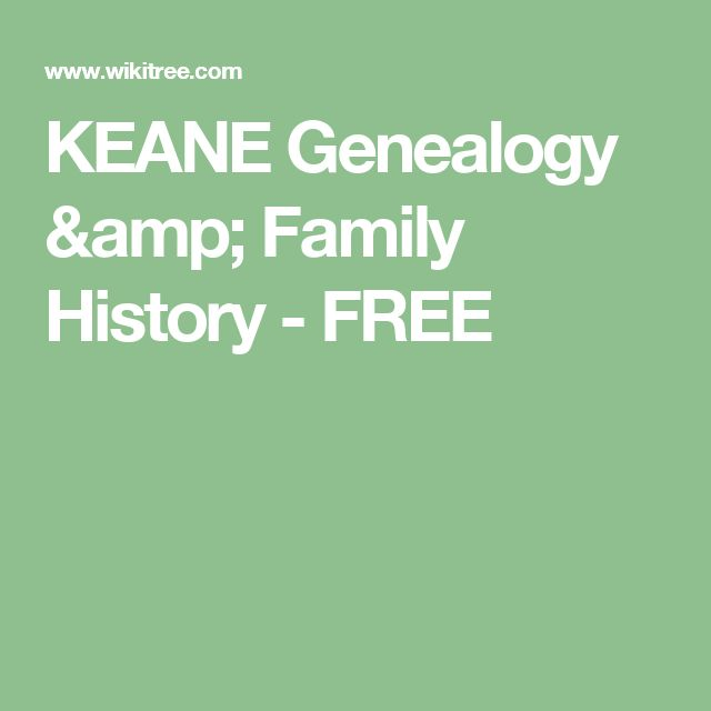 KEANE Genealogy & Family History - FREE