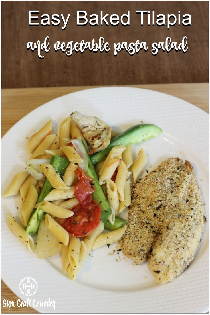 Baked Tilapia and fresh veggie pasta | Baked Tilapia, Baked Tilapia ...