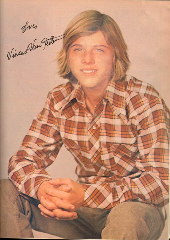 Vincent Van Patten was another of my favorites, and a nice little actor, too.