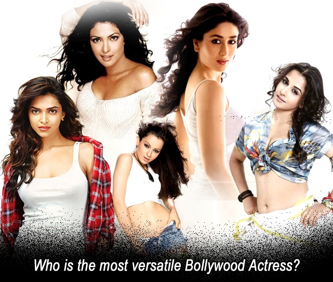 Who is the most versatile bollywood actress?