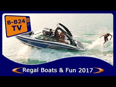 **BEST-Boats24** Regal Boats & Fun 2017