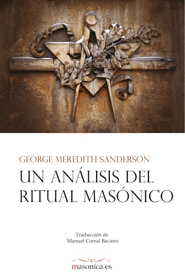 Análisis de los tres grados de la Masonería Simbólica.