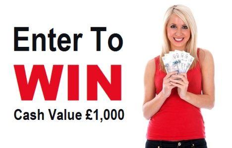 Enter To Win Cash Money Value £1,000