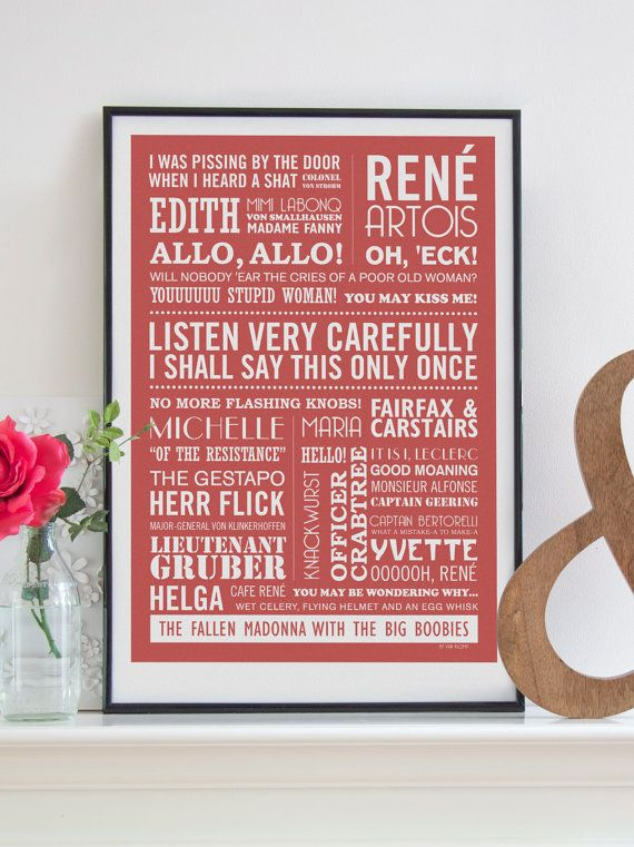 LISTEN VERY CAREFULLY -                                                                      A2 Allo, Allo Typographic Print in Antique Red. $45.00, via Etsy.