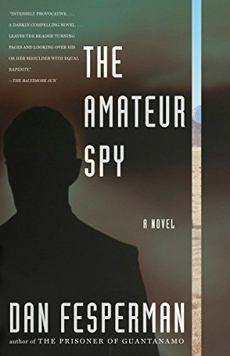 The Amateur Spy:   The Amateur Spy /brecasts the spy novel for the post-9/11 world—anyone might be watching, everyone is suspect. br /br /Freeman Lockhart, a humanitarian aid worker and his Bosnian wife have just retired to a charming house on a Greek island. On their first night, violent intruders blackmail Freeman into spying on an old Palestinian friend living in Jordan. Meanwhile, in Washington, D.C., a Palestinian-American named Aliyah Rahim is worried about her husband, who blame...