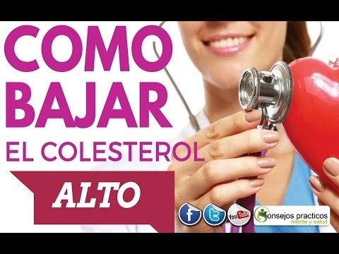 como bajar el colesterol ALTO DE  FORMA NATURAL