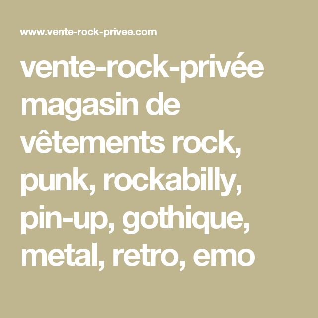 vente-rock-privée magasin de vêtements rock, punk, rockabilly, pin-up, gothique, metal, retro, emo