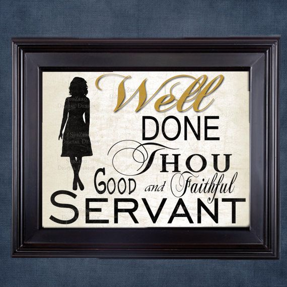 """A great gift for any sister missionary returning home! Frame it or have it printed on canvas. LDS Returning Sister Missionary - """"Well Done Thou Good and Faithful Servant"""" 8x10 Digital Download comes with Cream or White background."""