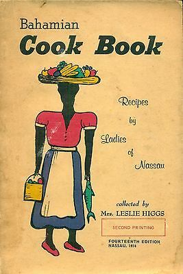Bahamian Cook Book Recipes by Ladies of Nassau - Fourteenth Edition - 1974