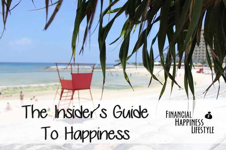 The Insider's Guide To Happiness #happiness #inspiration #happy