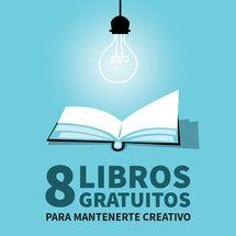 8 libros gratis para mantenerte creativo