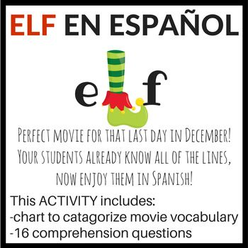 "Students love ""ELF!"" (even funnier in Spanish!) Since most kids have seen this Christmas movie dozens of times, this is a great way to work on improving listening skills and reinforcing vocabulary. This activity goes with the Spanish dubbed version of the movie Elf. I use this for my Spanish 1 classes. All questions use present tense verbs. Perfect for that last day before Christmas break."
