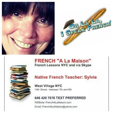 "Learn French.with me :-)   I have been teaching for over 22 years and developed a fun yet structured method  ""  ""French A La Maison""    Ask more about it and check the website    http://www.FrenchALaMaison.com    e-mail: FrenchALaMaison@yahoo.com   #privateFrenchteacherNYC #NYCFrenchteacher #FrenchlessonsNYC"