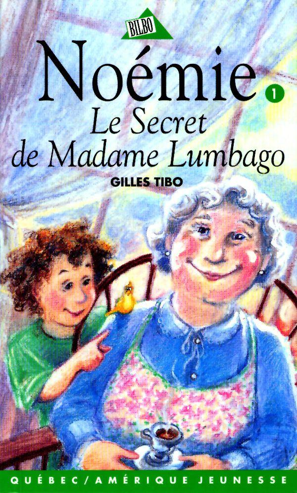 Le secret de Madame Lumbago - Gilles Tibo (1996 - texte)