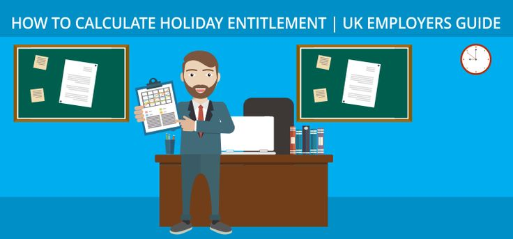 Your holiday entitlement depends on your leave allowance. if you work a five day week you would be able to entitled to 28 days' a year of annual leave.