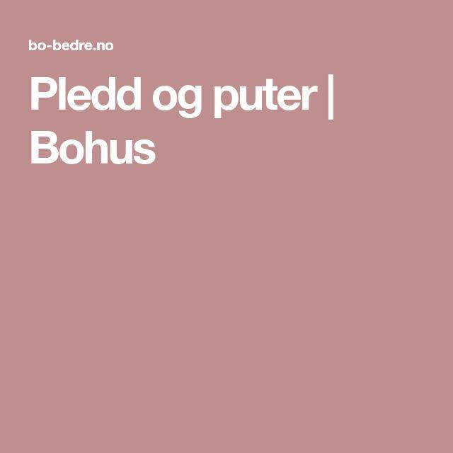 Pledd og puter | Bohus