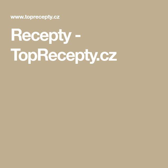 Recepty - TopRecepty.cz