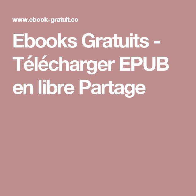Ebooks Gratuits - Télécharger EPUB en libre Partage