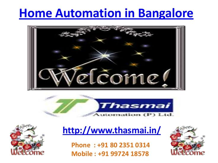 home-automation-in-bangalore by Thasmai Automation via Slideshare