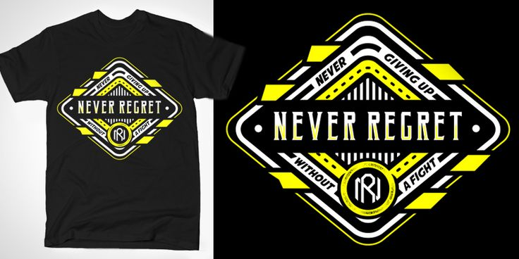 """NEVER REGRET"" t-shirt design by Mgraphic"