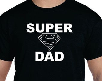 Dad Shirt Dad Gifts SUPER DAD Christmas Gifts Dad Gifts Dad Shirt T shirt Fathers Day Gifts for Dad New Dad Gift Mens