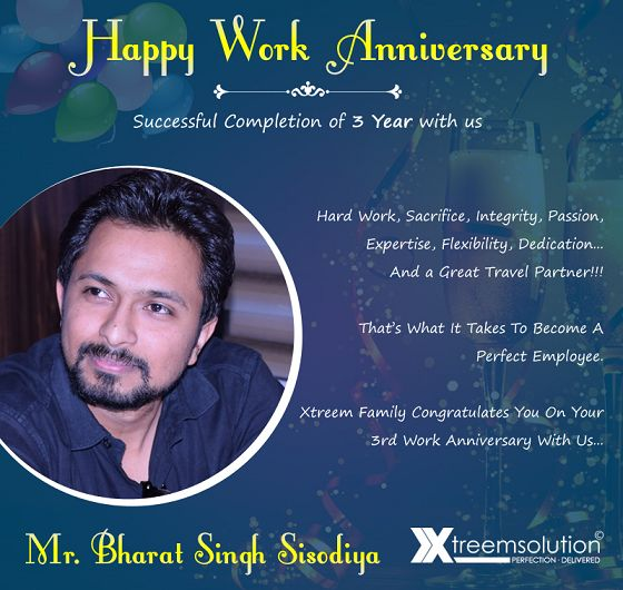 A dedicated team member, a motivating mentor and a friend of everyone - we are pleased to have hear for last three years. And we expect your presence for many more years to come...  Thank you Bharat for being a valuable Xtreemer. And heartily congratulations on completing 3 years in the company. ‪#‎XtreemFamily‬ wishes for your bright future and zenith of success in your life.