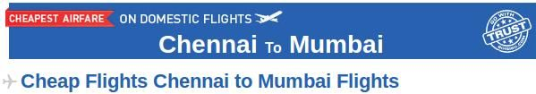 Chennai to Mumbai Flights- Book your Chennai to Mumbai flight tickets at affordable prices through Goibibo.com. There are many airlines which provide connecting flight from Chennai to Mumbai like Jet Airways, Spicejet, Indigo etc. At Goibibo, you can also check the domestic flight schedule, departure and arrival time of flights from Chennai to Mumbai and get your air tickets booked.