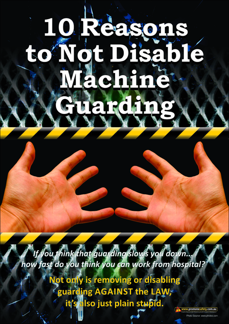 A3 Size Workplace Safety Poster reminding workers to not disable machine guarding.