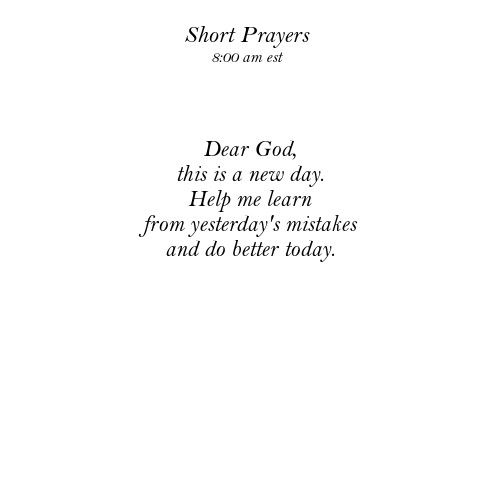Short prayer for the day