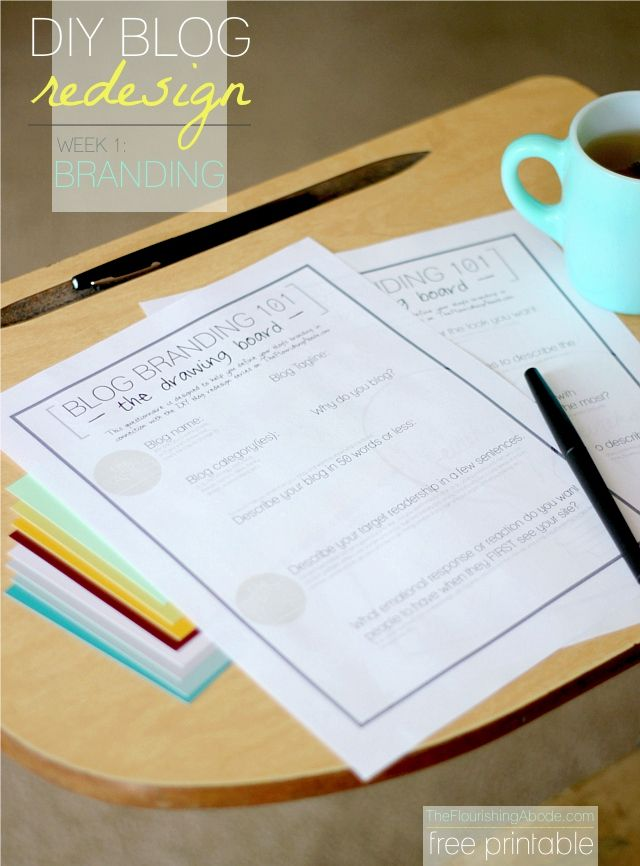 "DIY Blog Branding Printable (plus a ""course"" on how to redesign your blog!) from TheFlourishingAbode"