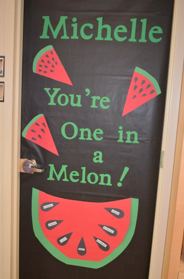 Could send fruit and a tag that says this. & 139 best teacher appreciation doors images on Pinterest | Classroom ...