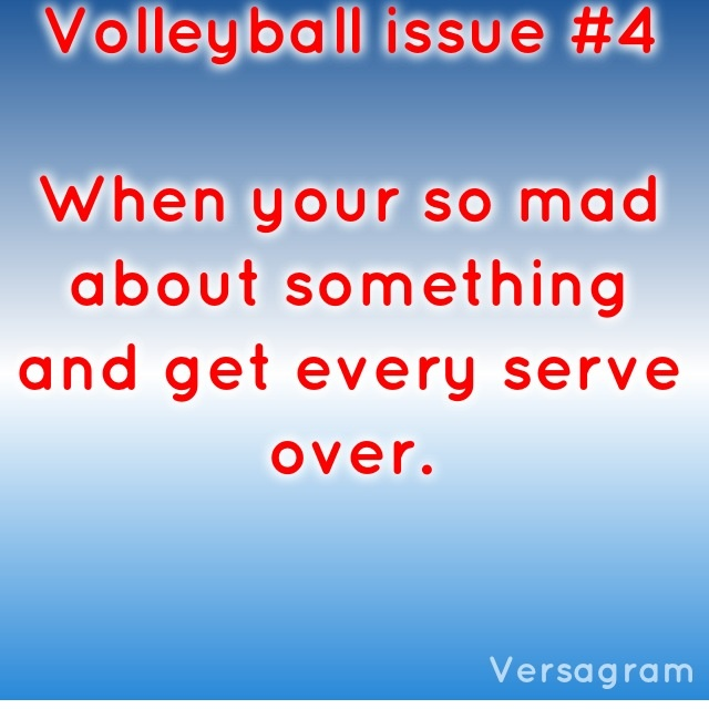 """Yeah... I've developed the name """"Poof"""" because when I serve. You can't hear anything. And everyone is like oh she's just another volleyball wanna be. This ball isn't going over. But then I shock them and it usually goes right in the middle of the court. Nobody even dices for it. Sometimes though, it'll be one of those balls where it tips... Right over"""