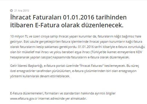 İhracat Faturaları 01.01.2016 tarihinden itibaren E-Fatura olarak düzenlenecek.