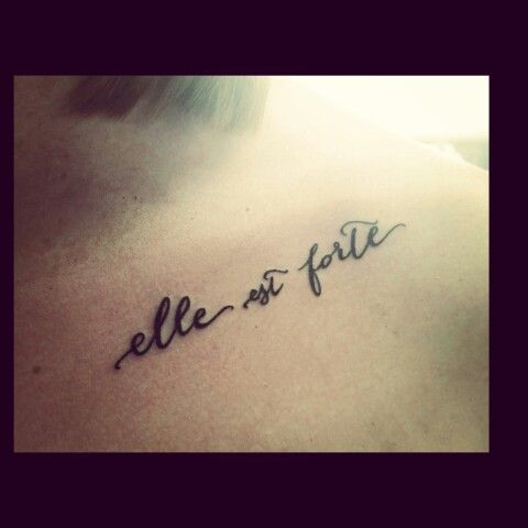 "Elle est Forte - "" She is strong"" in french"
