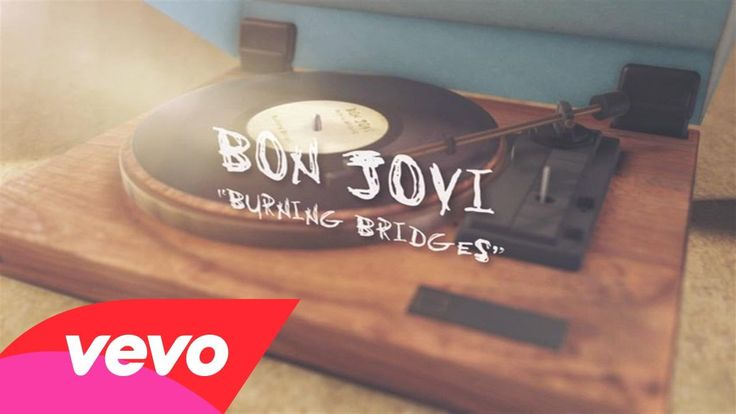 Bon Jovi - Burning Bridges (Lyric Video) this song is great because it is directed at Richie because he was a jerk and left the band.