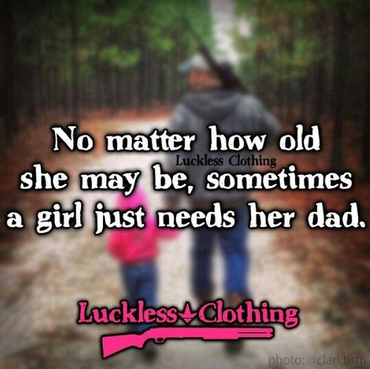 Luckless Clothing. Father daughter quotes