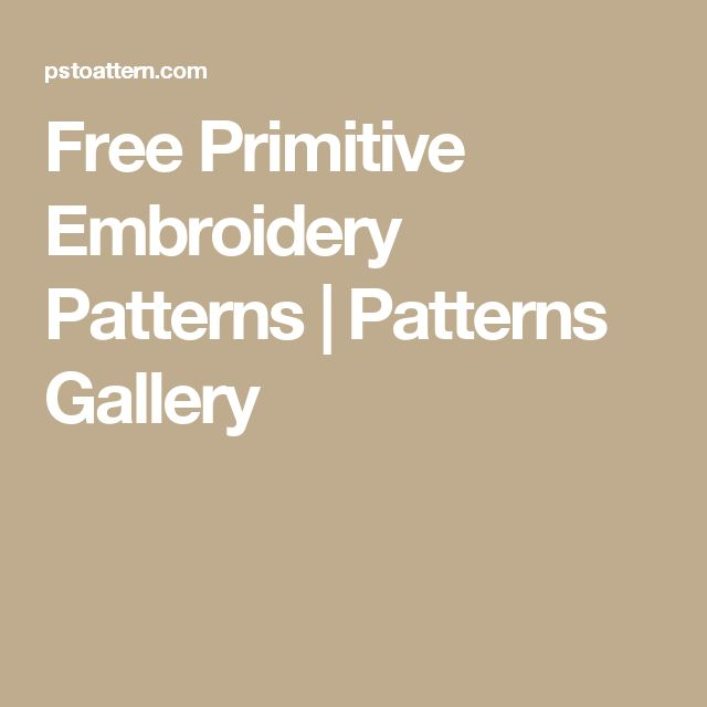 Free Primitive Embroidery Patterns | Patterns Gallery