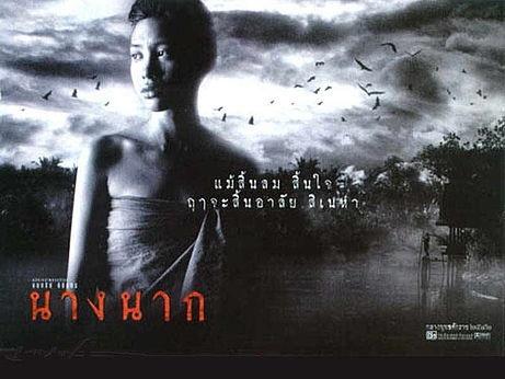 Nang Nak (1999), A Thai ghost thriller.