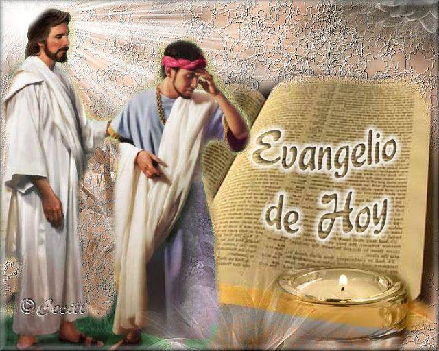 SANTORAL CATOLICO: EL EVANGELIO DE HOY LUNES 22 DE MAYO DEL 2016